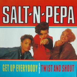 Cover - Salt'N'Pepa: Get Up Everybody / Twist And Shout