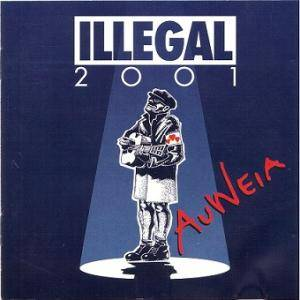 Cover - Illegal 2001: Auweia