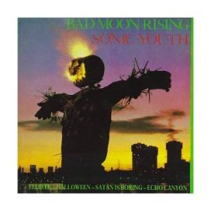 Cover - Sonic Youth: Bad Moon Rising