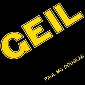 Paul Mc Douglas: Geil - Cover
