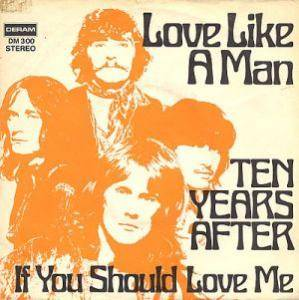 Ten Years After: Love Like A Man - Cover