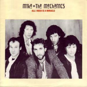 Mike & The Mechanics: All I Need Is A Miracle - Cover