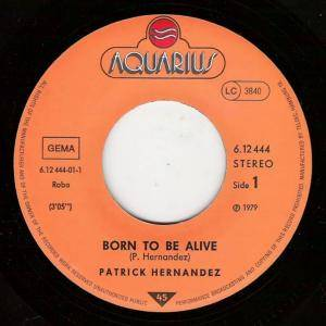 "Patrick Hernandez: Born To Be Alive (7"") - Bild 2"