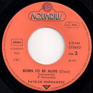 "Patrick Hernandez: Born To Be Alive (7"") - Bild 3"