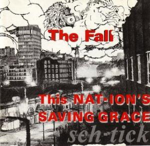 Fall, The: This Nation's Saving Grace - Cover