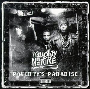 Naughty By Nature: Poverty's Paradise - Cover