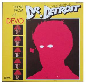 Devo: Theme From Dr. Detroit - Cover
