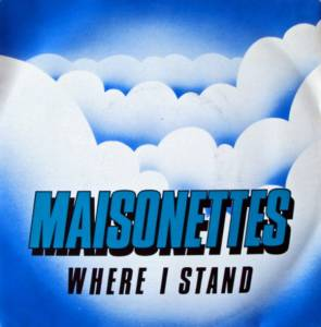 Cover - Maisonettes, The: Where I Stand