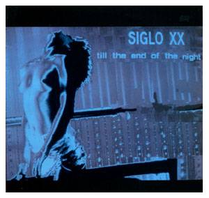 Siglo XX: Till The End Of The Night - Cover