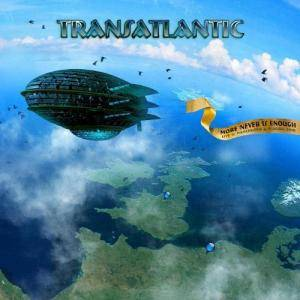 Transatlantic: More Never Is Enough - Live @ Manchester & Tilburg 2010 - Cover
