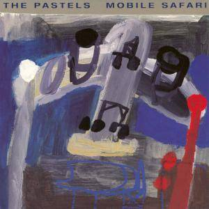 Cover - Pastels, The: Mobile Safari