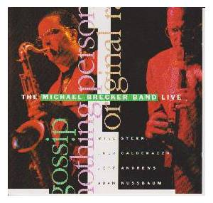 Cover - Michael Brecker: Michael Brecker Band - Lilve, The