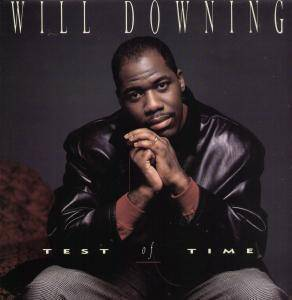 Will Downing: Test Of Time - Cover