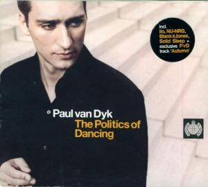 Cover - Paul van Dyk: Politics Of Dancing, The