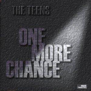 Cover - Teens, The: One More Chance