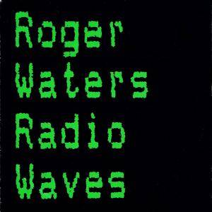 Roger Waters: Radio Waves - Cover