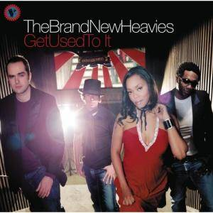 Cover - Brand New Heavies, The: Get Used To It