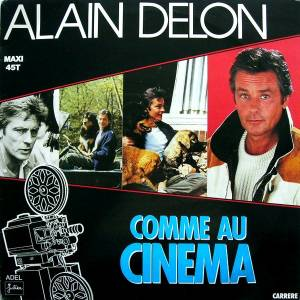 Alain Delon: Comme Au Cinema - Cover
