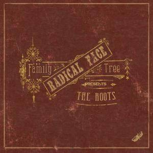 Radical Face: Family Tree: The Roots, The - Cover