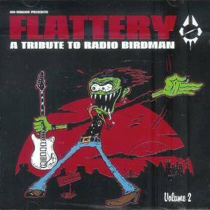 Flattery - A Tribute To Radio Birdman Volume 2 - Cover