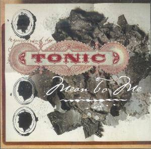 Cover - Tonic: Mean To Me