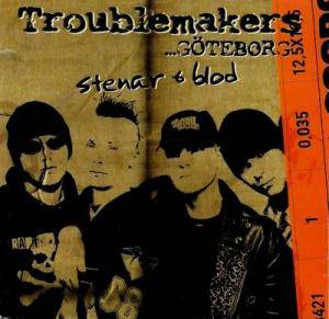 Cover - Troublemakers: Stenar & Blod