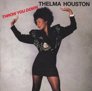 Cover - Thelma Houston: Throw You Down