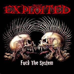 The Exploited: Fuck The System (CD) - Bild 1