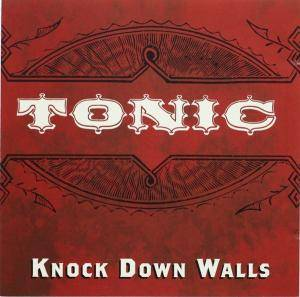 Cover - Tonic: Knock Down Walls