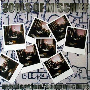 Cover - Souls Of Mischief: Medication