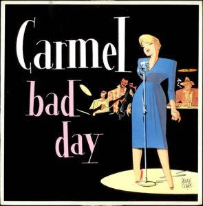 Cover - Carmel: Bad Day
