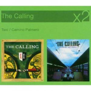 Cover - Calling, The: Two / Camino Palmero