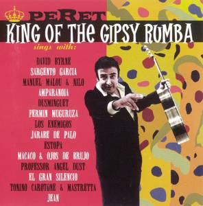 Cover - Peret: King Of The Gipsy Rumba