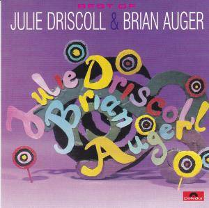 Cover - Julie Driscoll: Best Of Julie Driscoll & Brian Auger, The