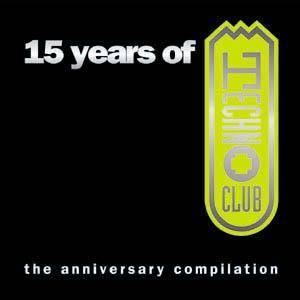 Cover - DJ Tiësto: 15 Years Of Technoclub - The Anniversary Compilation
