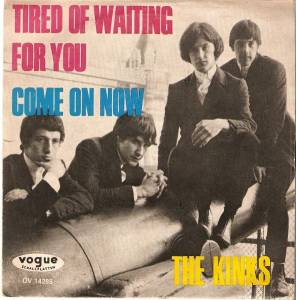 The Kinks: Tired Of Waiting For You - Cover