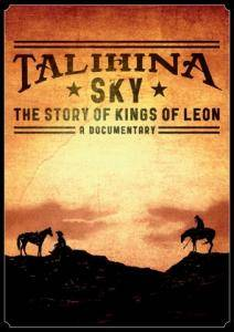 Kings Of Leon: Talihina Sky: The Story Of Kings Of Leon - Cover