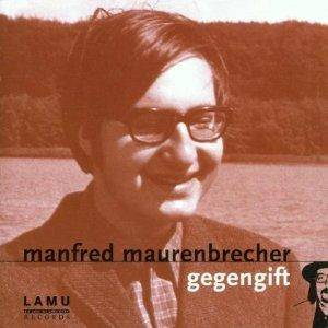 Cover - Manfred Maurenbrecher: Gegengift
