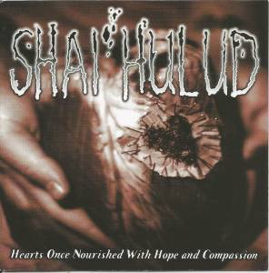 Shai Hulud: Hearts Once Nourished With Hope And Compassion - Cover