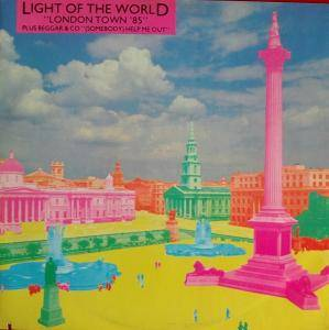 Cover - Light Of The World: London Town '85