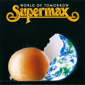 Cover - Supermax: World Of Tomorrow
