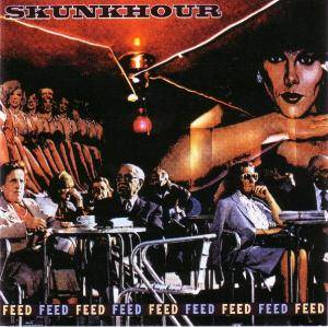 Cover - Skunkhour: Feed