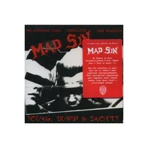 Mad Sin: Young, Dumb & Snotty: The Psychotic Years 1988-1993 - Cover