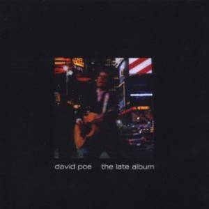 Cover - David Poe: Late Album, The