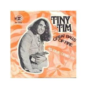 Cover - Tiny Tim: Great Balls Of Fire