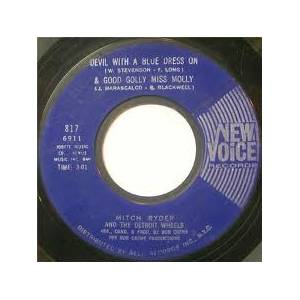 Cover - Mitch Ryder & The Detroit Wheels: Devil With A Blue Dress On / Good Golly Miss Molly