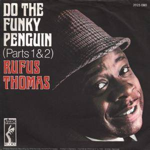Cover - Rufus Thomas: Do The Funky Penguin (Parts 1&2)