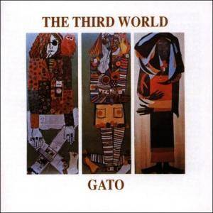 Cover - Gato Barbieri: Third World, The