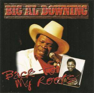 Cover - Al Downing: Back To My Roots