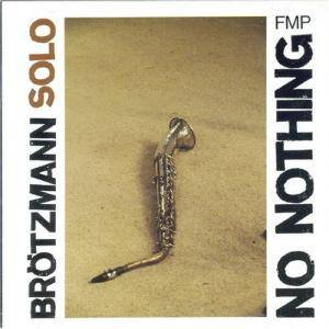 Cover - Peter Brötzmann: No Nothing